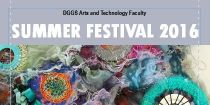 DGGS Arts & Technology Faculty - Summer Festival 2016